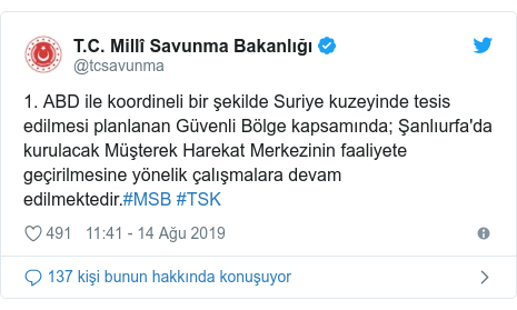 @tcsavunma tarafından yapılan Twitter paylaşımı: 1. ABD ile koordineli bir şekilde Suriye kuzeyinde tesis edilmesi planlanan Güvenli Bölge kapsamında; Şanlıurfa'da kurulacak Müşterek Harekat Merkezinin faaliyete geçirilmesine yönelik çalışmalara devam edilmektedir.#MSB #TSK