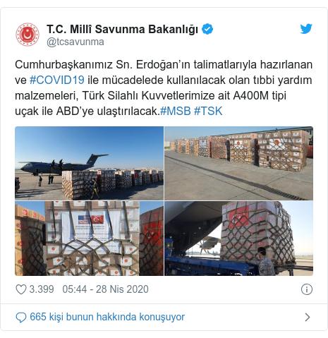 @tcsavunma tarafından yapılan Twitter paylaşımı: Cumhurbaşkanımız Sn. Erdoğan'ın talimatlarıyla hazırlanan ve #COVID19 ile mücadelede kullanılacak olan tıbbi yardım malzemeleri, Türk Silahlı Kuvvetlerimize ait A400M tipi uçak ile ABD'ye ulaştırılacak.#MSB #TSK