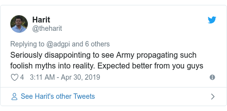 Twitter post by @theharit: Seriously disappointing to see Army propagating such foolish myths into reality. Expected better from you guys