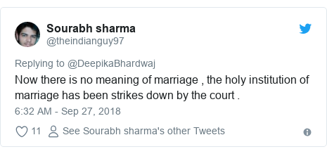 Twitter post by @theindianguy97: Now there is no meaning of marriage , the holy institution of marriage has been strikes down by the court .