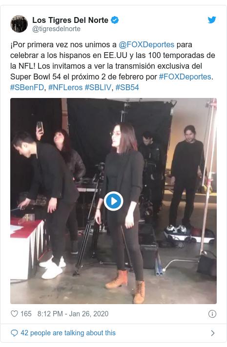 Twitter post by @tigresdelnorte: ¡Por primera vez nos unimos a @FOXDeportes para celebrar a los hispanos en EE.UU y las 100 temporadas de la NFL! Los invitamos a ver la transmisión exclusiva del Super Bowl 54 el próximo 2 de febrero por #FOXDeportes. #SBenFD, #NFLeros #SBLIV, #SB54