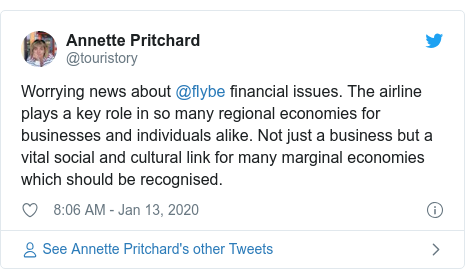 Twitter post by @touristory: Worrying news about @flybe financial issues. The airline plays a key role in so many regional economies for businesses and individuals alike. Not just a business but a vital social and cultural link for many marginal economies which should be recognised.