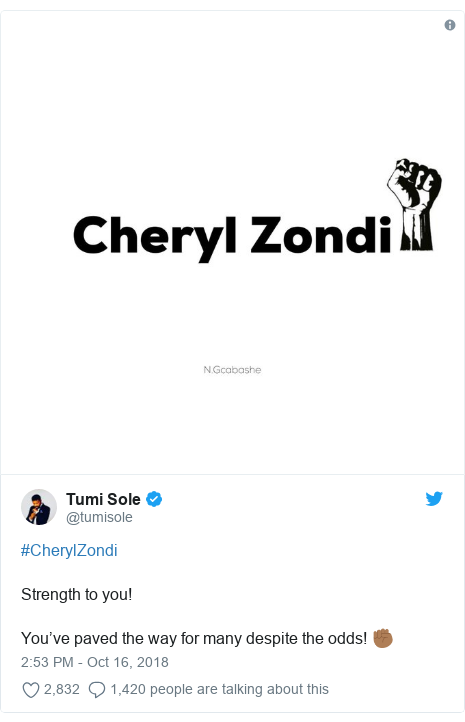 Twitter post by @tumisole: #CherylZondi Strength to you! You've paved the way for many despite the odds! ✊🏾