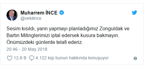 @vekilince tarafından yapılan Twitter paylaşımı: Sesim kısıldı, yarın yapmayı planladığımız Zonguldak ve Bartın Mitinglerimizi iptal edersek kusura bakmayın. Önümüzdeki günlerde telafi ederiz.