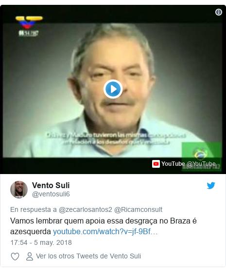 Publicación de Twitter por @ventosuli6: Vamos lembrar quem apoia essa desgraça no Braza é azesquerda