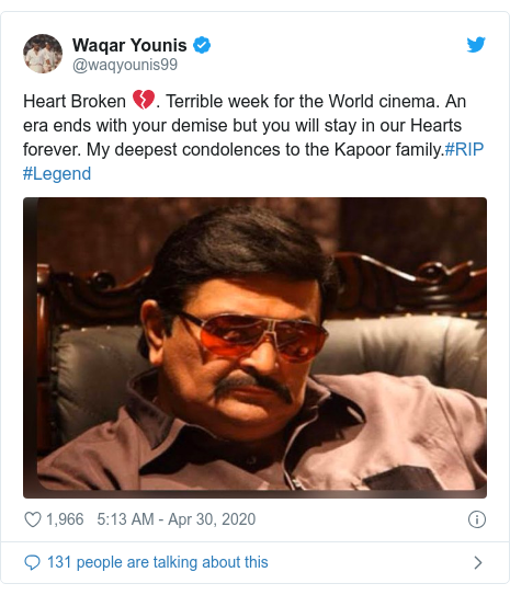 Twitter post by @waqyounis99: Heart Broken 💔. Terrible week for the World cinema. An era ends with your demise but you will stay in our Hearts forever. My deepest condolences to the Kapoor family.#RIP #Legend