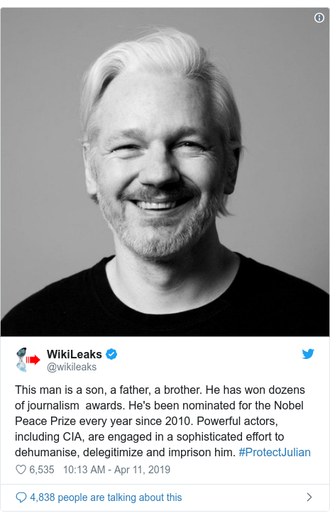 Twitter post by @wikileaks: This man is a son, a father, a brother. He has won dozens of journalism  awards. He's been nominated for the Nobel Peace Prize every year since 2010. Powerful actors, including CIA, are engaged in a sophisticated effort to dehumanise, delegitimize and imprison him. #ProtectJulian