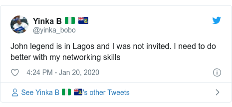 Twitter post by @yinka_bobo: John legend is in Lagos and I was not invited. I need to do better with my networking skills