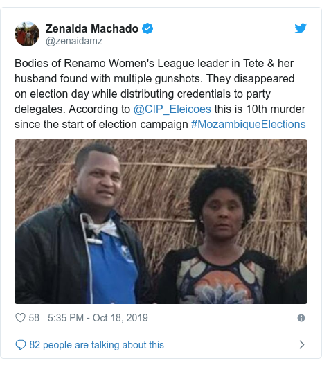 Twitter post by @zenaidamz: Bodies of Renamo Women's League leader in Tete & her husband found with multiple gunshots. They disappeared on election day while distributing credentials to party delegates. According to @CIP_Eleicoes this is 10th murder since the start of election campaign #MozambiqueElections
