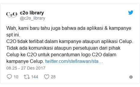 Twitter pesan oleh @c2o_library: Wah, kami baru tahu juga bahwa ada aplikasi & kampanye spt ini.C2O tidak terlibat dalam kampanye ataupun aplikasi Celup. Tidak ada komunikasi ataupun persetujuan dari pihak Celup ke C2O untuk pencantuman logo C2O dalam kampanye Celup.