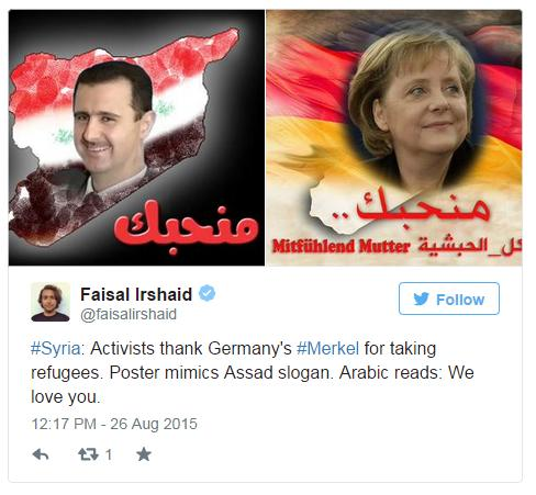 "Some users adapted a poster and slogan used by Syrian President Bashar al-Assad to hail Merkel instead. Others compared the German leader to the Christian king Negus of Abyssinia, who sheltered Muslims. One Facebook user wrote: ""We will tell our children that Syrian migrants fled their country to come to Europe when Mecca and Muslim lands were closer to them"""