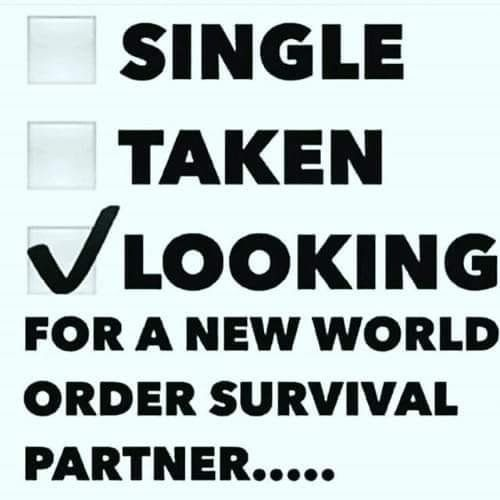 """Meme from an Awoke dating group on Facebook, with a tick box indicating a tick against a box marked """"Looking for a New World Order survival partner."""""""