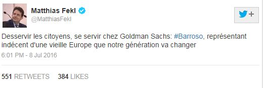 "Tweet by French Trade Minister Matthias Fekl, saying: ""Doing citizens a disservice, self-service at Goldman Sachs: Barroso, shameful representative of an old Europe which our generation is going to change."""