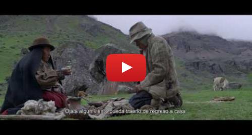 Publicación de Youtube por Cineaparte: Wiñaypacha | Trailer oficial