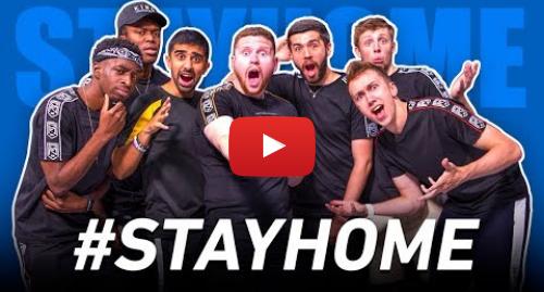 Youtube post by Sidemen: #StayHome