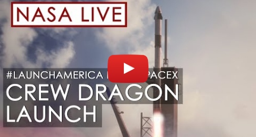 Youtube допис, автор: NASA: Making History  NASA and SpaceX Launch Astronauts to Space!