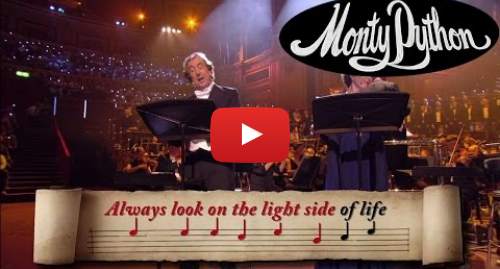 Youtube пост, автор: Monty Python: Always Look on the Bright Side of Life Sing-Along - Monty Python
