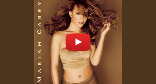 Youtube post by Mariah Carey - Topic: Outside