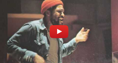 Youtube post by Boblet233: Marvin Gaye - Lets get it on