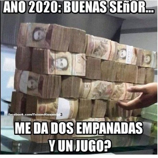 A meme showing a mountain of Venezuelan bills and the text: Year 2020: Hello sir, could I have two pasties and a juice?