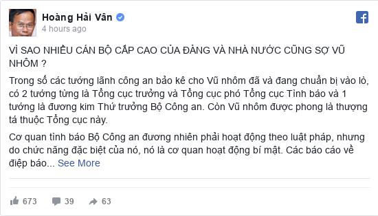 Facebook bởi Hoàng: VÌ SAO NHIỀU CÁN BỘ CẤP CAO CỦA ĐẢNG VÀ NHÀ NƯỚC CŨNG SỢ VŨ NHÔM ?  Trong số các tướng lãnh công an bảo kê cho Vũ nhôm...