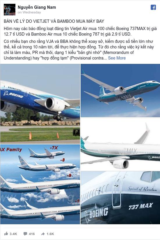 Facebook bởi Nam: BÀN  VỀ LÝ DO VIETJET VÀ BAMBOO MUA MÁY BAY  Hôm nay các báo đồng loạt đăng tin Vietjet Air mua 100 chiếc Boeing 737MAX...