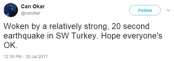 """Twitter user Can Okar writes: """"Woken by a relatively strong, 20 second earthquake in SW Turkey. Hope everyone's OK."""""""