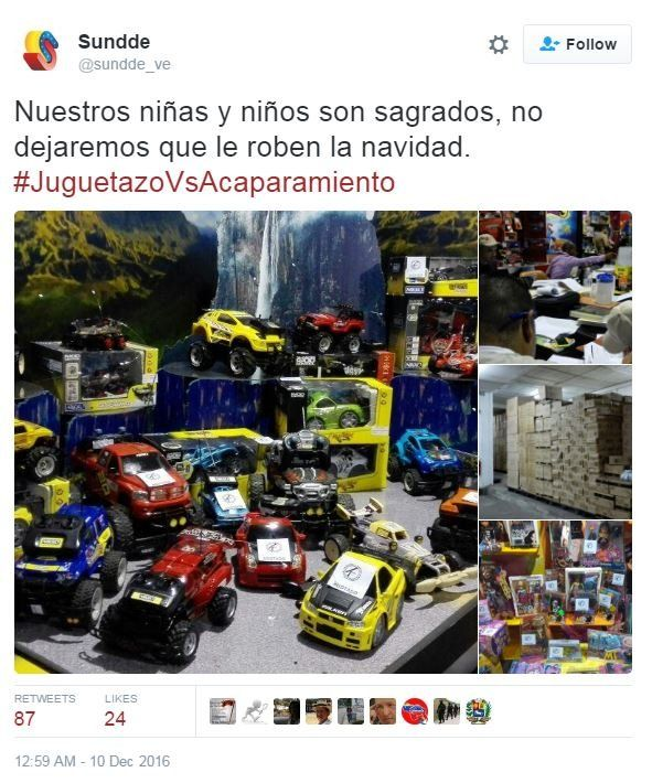 "A tweet in Spanish from @sundde_ve, reading ""Our children are sacred, we will not let them rob you of Christmas"" with photos of a large number of toys"