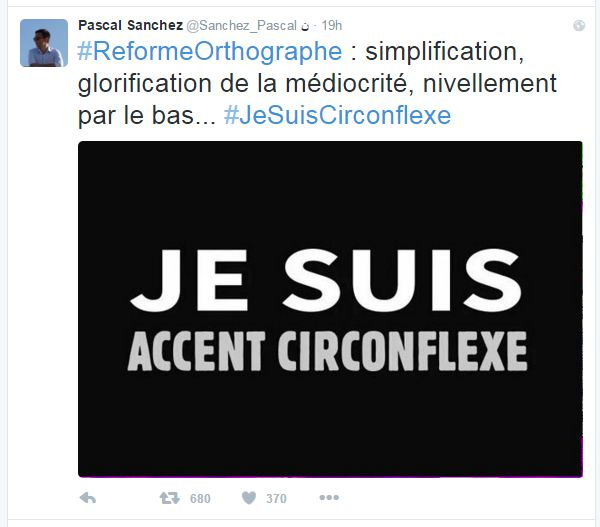 """A tweet reads: """"Orthographic reform - simplification, celebration of mediocrity, dumbing down""""with an image saying JE SUIS ACCENT CIRCONFLEXE"""