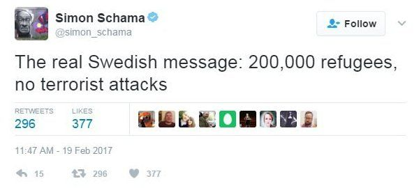 "Simon Schama's tweet reads: ""The real Swedish message: 200,000 refugees, no terrorist attacks"""