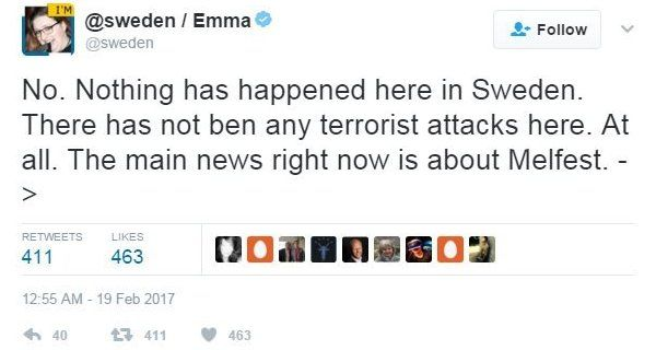 """@Sweden tweet reads: """"No. Nothing has happened here in Sweden. There has not been any terrorist attacks here. At all. The main news right now is about Melfest"""""""