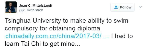 "Twitter user Jean Mittelstaedt writes: ""Tsinghua University to make ability to swim compulsory for obtaining a diploma. I had to learn Tai Chi to get mine."""