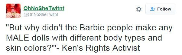 Tweet reads: But why didn't the Barbie people make any male dolls with different body types and skin colours? - Ken's rights activists