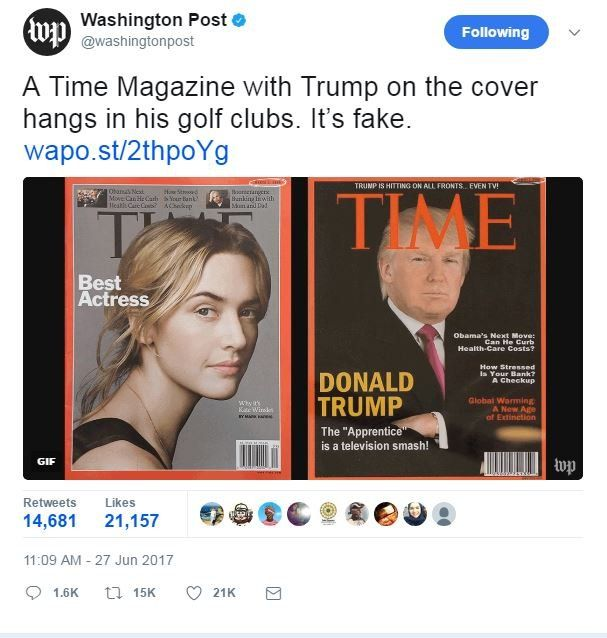 The Washington Post tweeted a picture of the fake Trump cover next to the actual edition of Time magazine for March 2009, featuring actress Kate Winslet