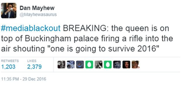 Jokey tweet saying the queen is on the roof of buckingham palace firing a rifle and saying 'one is going to survive 2016'