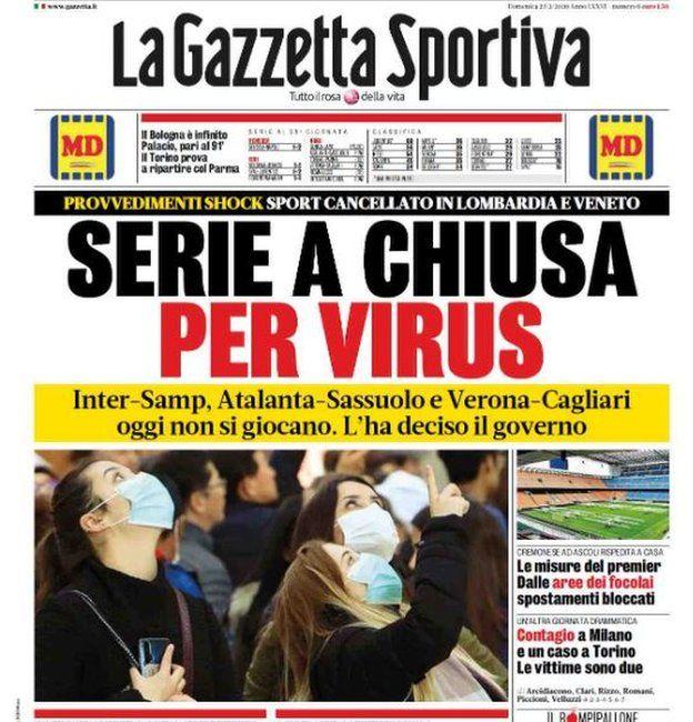 Capa de jornal La Gazzetta Sportiva anuncia que jogos foram adiados por causa do vírus