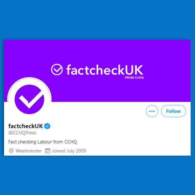 "The Conservative Press Office Twitter account rebranded as ""factcheckuk"""