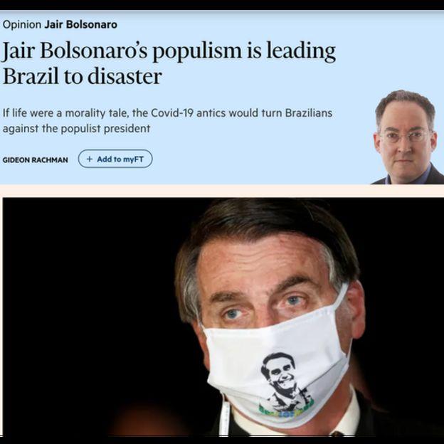 Trecho de artigo do jornal Financial Times dizendo que ações de Bolsonaro levarão Brasil ao desastre