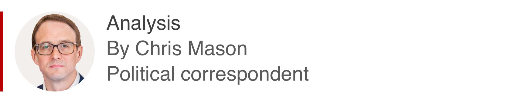 Analysis box by Chris Mason, political correspondent