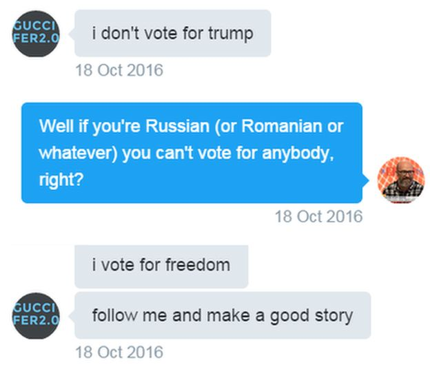Tweets. Guccifer: i don't vote for trump. Reporter: Well if you're Russian (or Romanian or whatever) you can't vote for anybody, right? Guccifer: i vote for freedom. Follow me and make a good story.