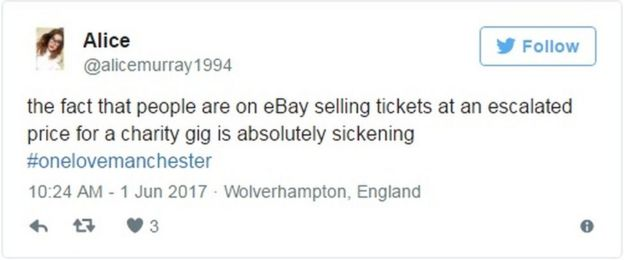 the fact that people are on eBay selling tickets at an escalated price for a charity gig is absolutely sickening #onelovemanchester