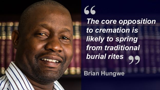 Brian Hungwe quote box: The core opposition to cremation is likely to spring from traditional burial rites