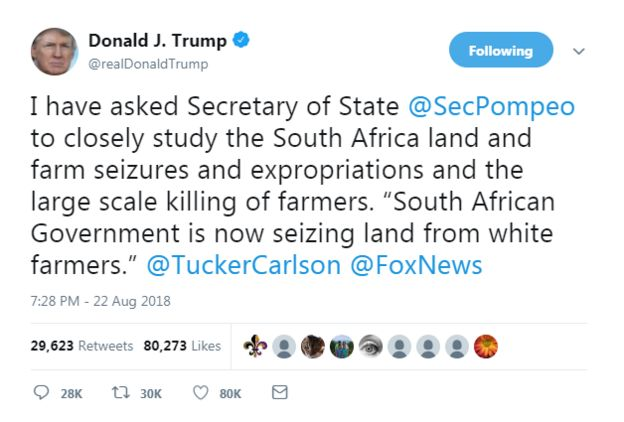 """Screenshot of Donald Trump's tweet. It reads: I have asked Secretary of State @SecPompeo to closely study the South Africa land and farm seizures and expropriations and the large scale killing of farmers. """"South African Government is now seizing land from white farmers."""