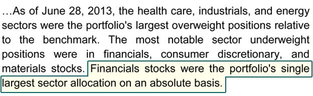 As of June 28, 2013, the health care, industrials, and energy sectors were the portfolio's largest overweight positions relative to the benchmark. The most notable sector underweight positions were in financials, consumer discretionary, and materials stocks. Financials stocks were the portfolio's single largest sector allocation on an absolute basis.