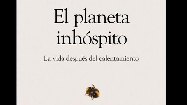 """Tapa del libro The Uninhabitable Earth (""""El planeta inhóspito"""")."""