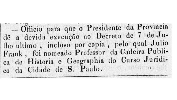 Reprodução de texto do jornal Correio Oficial de 08 de 11 de 1834, com a nomeação de Julio Frank