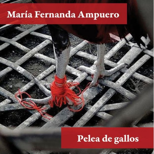 """Portada de """"Pelea de gallos"""", de María Fernanda Ampuero."""