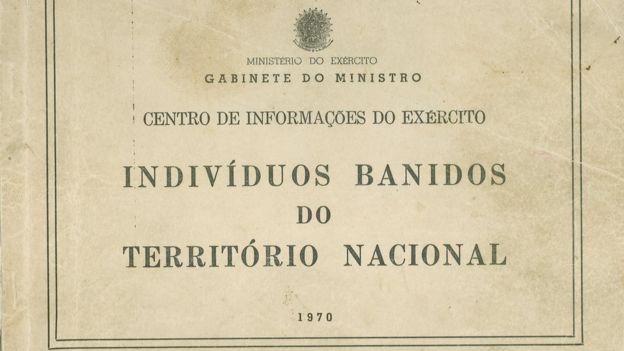Este documento do Ministério do Exército de 1970 lista cidadãos que foram banidos do Brasil