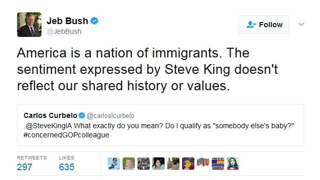 """Jeb Bush tweets: """"America is a nation of immigrants. The sentiment expressed by Steve King doesn't reflect our shared history or values."""