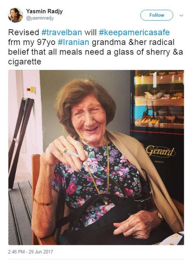"""Yasmin Radjy tweets a photo of her grandmother with the caption: """"Revised #travelban will #keepamericasafe from my 97yo #Iranian grandma &her radical belief that all meals need a glass of sherry &a cigarette""""."""